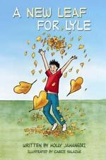A New Leaf for Lyle by Holly Jahangiri (2014, Paperback)