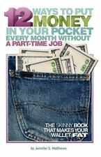 12 Ways To Put Money In Your Pocket Every Month Without A Part-Time-ExLibrary