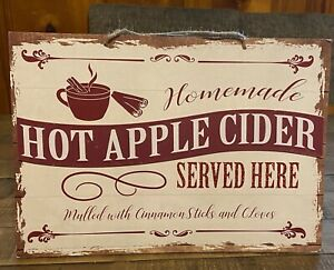 """Fall Decor Sign  """"Homemade Hot Apple Cider Served Here"""" / 9.5""""x13.5"""" Size"""