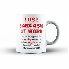 Sarcasm Work Ceramic Novelty Office Mens Womans Coffee Tea MUG Cup Swearing Rude