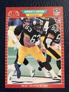 1989 Pro Set #344  Dermontti Dawson RC Steelers (HOF)