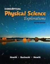 Conceptual Physical Science Explorations by Leslie A. Hewitt, Paul G. Hewitt and
