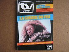 TV JOUR 84/06 (8/2/84) LA GUERRE DU FEU TAWNY KITAEN