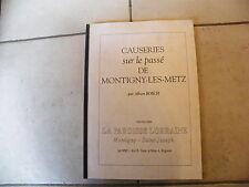 Causerie sur le passé de Montigny les Metz Albert Bosch