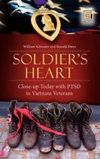 Praeger Security International Ser.: Soldier's Heart : Close-Up Today with...