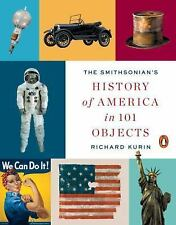The Smithsonian's History of America in 101 Objects (Paperback or Softback)