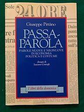 PASSA-PAROLA - Giuseppe Pittàno - il Sole 24 ore - 1987