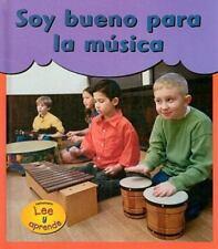 Soy Bueno Para la Musica = I'm Good at Making Music (Spanish Edition)-ExLibrary