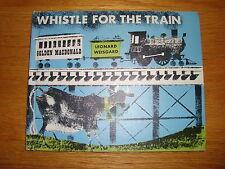 Whistle For The Train Golden Macdonald Leonard Weisgard Book