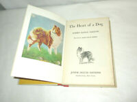 The Heart Of A Dog by Albert Terhune Vintage Hardcover Book