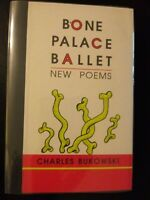 Bone Palace Ballet by Charles Bukowski 1997 First Edition Black Sparrow Only 750