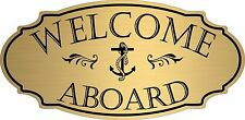 "Gold ""Welcome Aboard"" Door Sign Wall Plaque Nautical Boat Beach - Free Shipping"