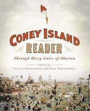 A Coney Island Reader : Through Dizzy Gates of Illusion (2014, Paperback)
