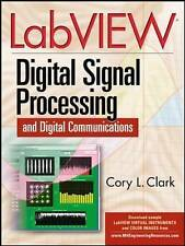 LabVIEW Digital Signal Processing: and Digital Communications by Clark, Cory