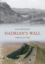 Hadrian's Wall Through Time Book