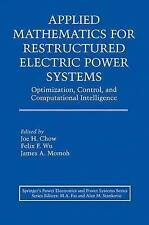 Applied Mathematics for Restructured Electric Power Systems: Optimization, Contr