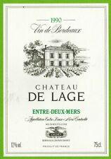 Ancienne Etiquette de vin-Bordeaux(1990)-Entre-2-Mers-Château de Lage-N°461b