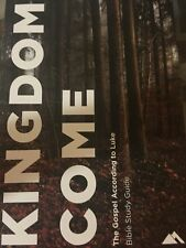Kingdom Come: The Gospel According to Luke Bible Study Guide by J.D. Greear (pap