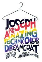 """""""Joseph and the Amazing Technicolor Dreamcoat"""": Full Vocal Score by Tim Rice, An"""