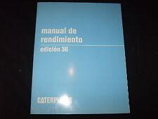 CAT CATERPILLAR PERFORMANCE HANDBOOK MANUAL 36 THIRTY-SIX 2006 SPANISH