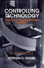 Controlling Technology: Ethics and the Responsible Engineer, 2nd Editi-ExLibrary