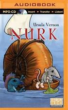 Nurk: The Strange, Surprising Adventures of a Somewhat Brave Shrew