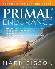 Mark Sisson 2016 primal endurancemark sisson and brad kearns (2016, paperback