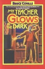 My Teacher Glows in the Dark (My Teacher is an Alien, Bk. 3) Coville, Bruce Pap
