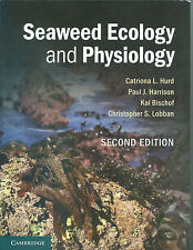 Seaweed Ecology Physiology 2 edition  Hurd ISBN 9780521145954