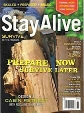Living Ready STAY ALIVE Survive in the Woods Design a Cabin Retreat Homesteading