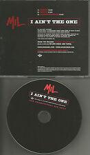 MIL I ain't the One w/ RARE CLEAN & INSTRUMENTAL TRX PROMO DJ CD Single 2001 USA