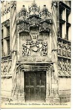 CP 18 CHER - Meillant - Le Château - Porte de la Tour du Lion