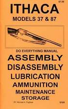 ITHACA MODEL 37 & 87 DO EVERYTHING MANUAL  ASSEMBLY DISASSEMBLY  CARE  BOOK  NEW