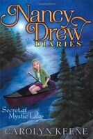 Secret at Mystic Lake (Nancy Drew Diaries) by Carolyn Keene