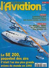 LE FANA DE L'AVIATION N° 345 / LE SE 200 PAQUEBOT DES AIRS - LE MIRAGE 2000
