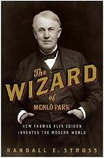 The Wizard of Menlo Park: How Thomas Alva Edison Invented the Modern W-ExLibrary