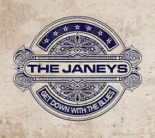 THE JANEYS - GET DOWN WITH THE BLUES CD (EXCELLENT BLUES/ROCK GUITAR DISC)