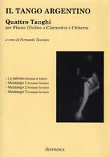 F.Tavolaro: IL TANGO ARGENTINO Flauto (Violino/Clarinetto) +Chitarra Libro nuovo