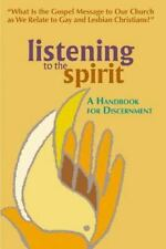 Listening to the Spirit: A Handbook for Discernment: What Is the Gospel Message