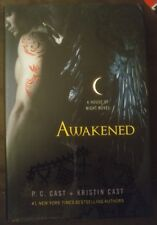 A House of Night: Awakened by P. C. Cast and Kristin Cast 2011, Hardcover, 1st e