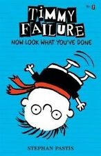 NEW Timmy Failure Now Look What You've Done By Stephan Pastis Hardcover Book