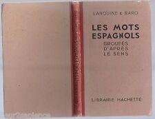 Les Mots Espagnols Groupes d' après Le sens LANQUINE & BARO