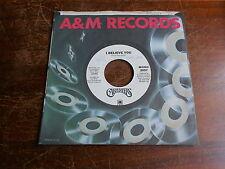 Carpenters 70s POP VOCAL DJ 45 I Believe You Mono / Stereo