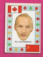 RARE 1972-73 OPC TEAM CANADA BILL GOLDSWORTHY  CANADA CUP VG+ CARD (INV# J0439)