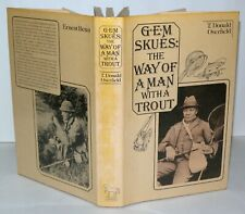 G.E.M Skues: The Way Of A Man With A Trout, Signed, T. Donald Overfield, 1977