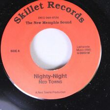 Soul Funk Unplayed 45 Ned Towns - Nighty-Night / Money On Skillet Records