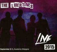 THE LIBERTINES ‎– LIVE 2015 SEPTEMBER O2 ACADEMY GLASGOW 2CDS (NEW/SEALED)