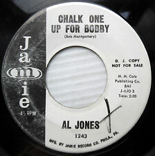 AL JONES soul promo 45 CHALK ONE UP FOR BOBBY WHAT'CHA WANT TO DO FOR THAT F1722