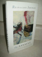 The Assault By Reinaldo Arenas Novel 1st Edition First Printing Fiction