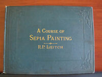 A Course of Sepia Painting  by R P Leitch - 24 Beautiful Plates - no date HC
